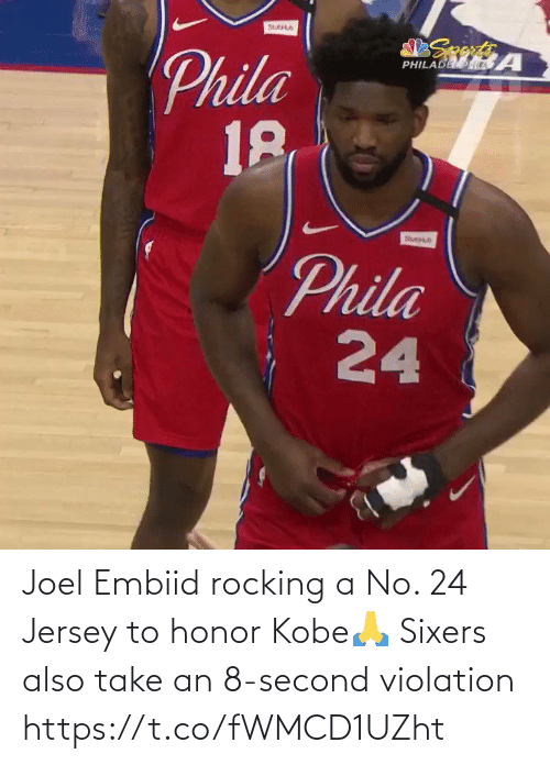 Sixers: Joel Embiid rocking a No. 24 Jersey to honor Kobe🙏  Sixers also take an 8-second violation https://t.co/fWMCD1UZht