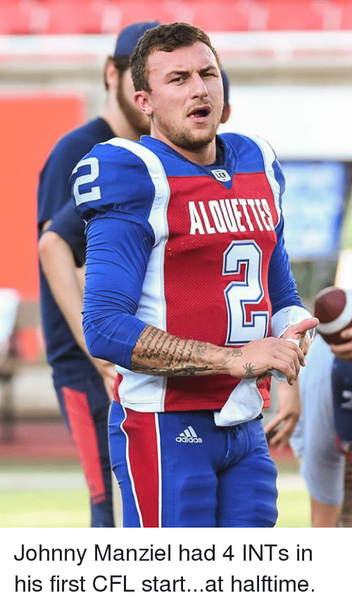 Johnny Manziel: Johnny Manziel had 4 INTs in his first CFL start...at halftime.