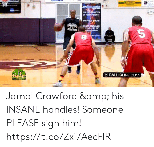 jamal: JOIN TRE REVOLUTIEN  OF FANTASY SPORTS  WIN PRIZES ORE  REGISTER TODAY AND  ECEME FREE GIFT  CU ANCH  bgarmet.com  BALLISLIFE.COM Jamal Crawford & his INSANE handles! Someone PLEASE sign him! https://t.co/Zxi7AecFIR