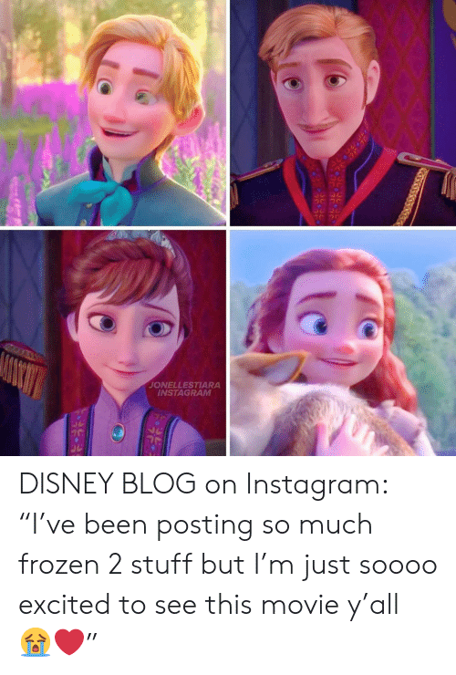 "Soooo: JONELLESTIARA  INSTAGRAM DISNEY BLOG on Instagram: ""I've been posting so much frozen 2 stuff but I'm just soooo excited to see this movie y'all ?❤️"""