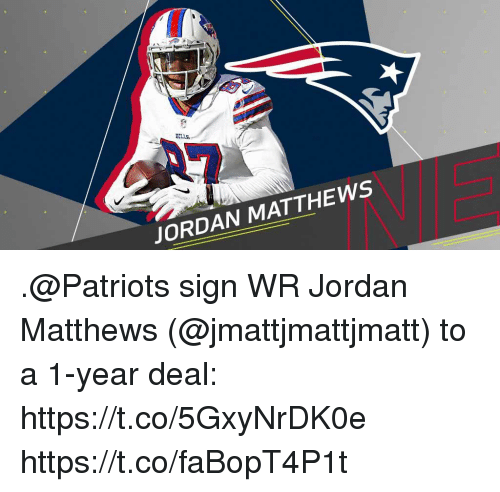 Memes, Patriotic, and Jordan: JORDAN MATTHEWS .@Patriots sign WR Jordan Matthews (@jmattjmattjmatt) to a 1-year deal: https://t.co/5GxyNrDK0e https://t.co/faBopT4P1t