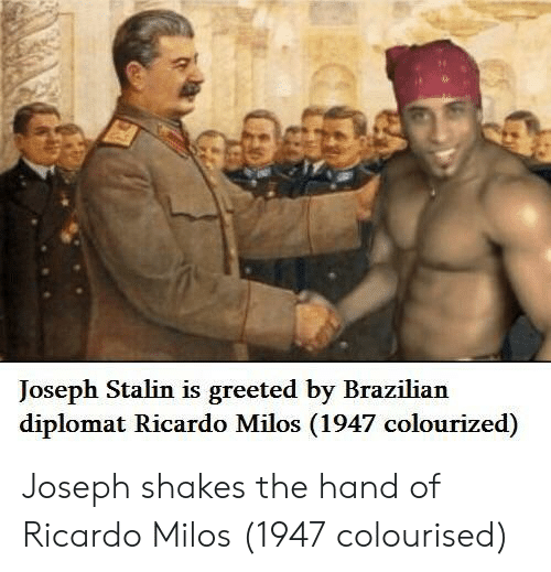 Colourized: Joseph Stalin is greeted by Brazilian  diplomat Ricardo Milos (1947 colourized) Joseph shakes the hand of Ricardo Milos (1947 colourised)