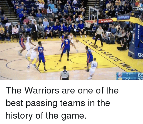 Basketball, Golden State Warriors, and Nba: JP  30  DET 65  NBA TV  DC  Is The Warriors are one of the best passing teams in the history of the game.