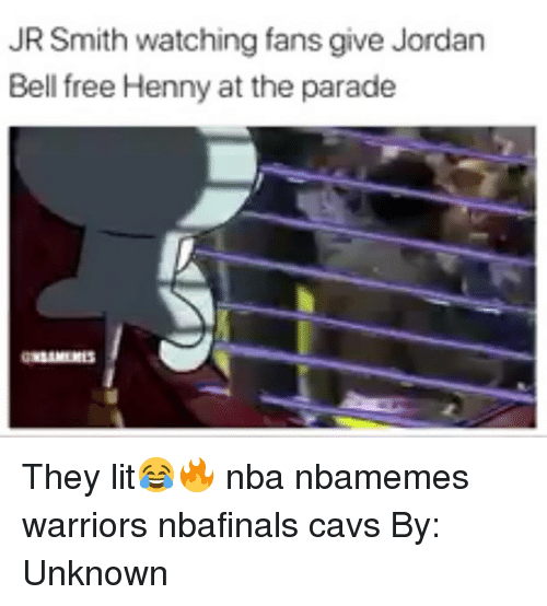 J.R. Smith: JR Smith watching fans give Jordan  Bell free Henny at the parade They lit😂🔥 nba nbamemes warriors nbafinals cavs By: Unknown