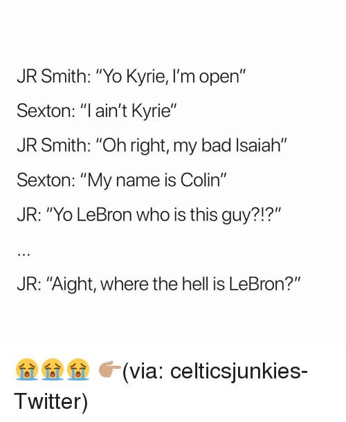 "J.R. Smith: JR Smith: ""Yo Kyrie, I'm open""  Sexton: ""l ain't Kyrie""  JR Smith: ""Oh right, my bad Isaiah""  Sexton: ""My name is Colin""  JR: ""Yo LeBron who is this guy?!?""  JR: ""Aight, where the hell is LeBron?"" 😭😭😭 👉🏽(via: celticsjunkies-Twitter)"