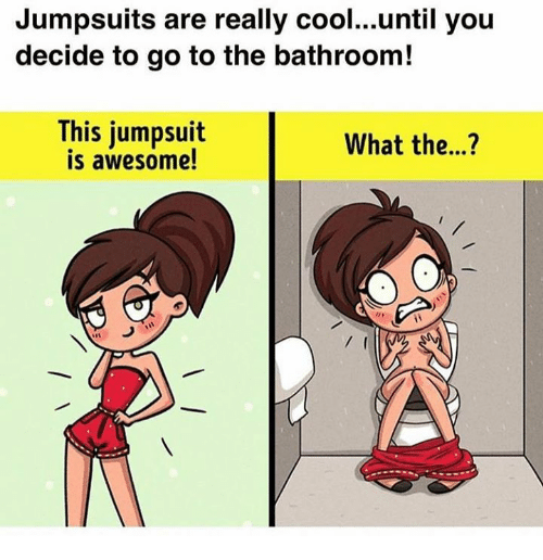 Jumpsuits Are Really Cooluntil You Decide To Go To The Bathroom! This Jumpsuit Is Awesome! What ...