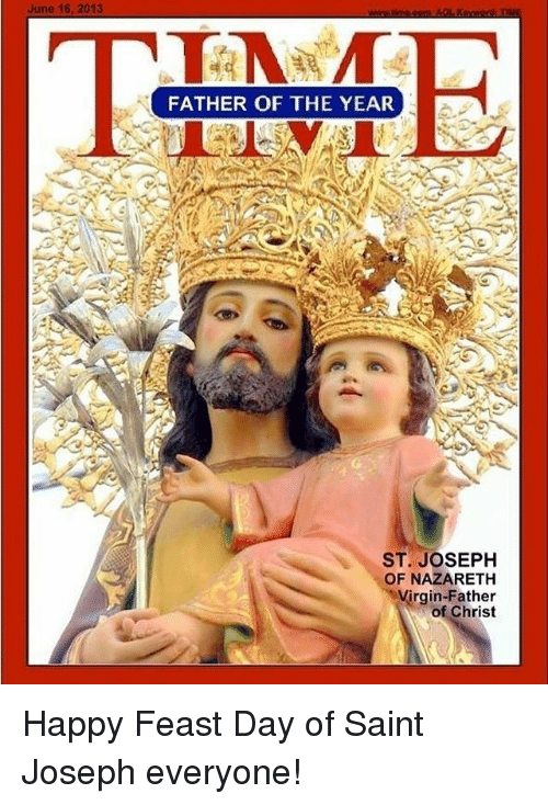 june 16 2013 father of the year st joseph of 17105434 🔥 25 best memes about saint joseph saint joseph memes