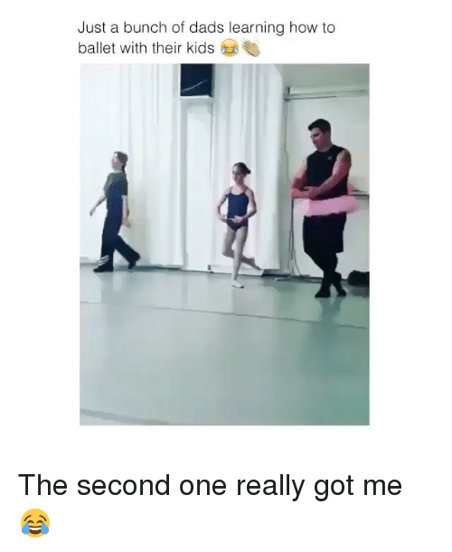How To, Kids, and Ballet: Just a bunch of dads learning how to  ballet with their kids The second one really got me 😂