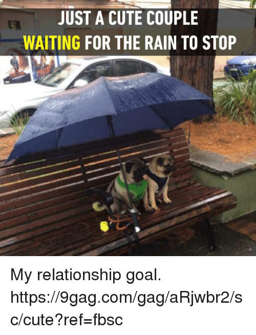 9gag, Cute, and Dank: JUST A CUTE COUPLE  WAITING FOR THE RAIN TO STOP My relationship goal. https://9gag.com/gag/aRjwbr2/sc/cute?ref=fbsc