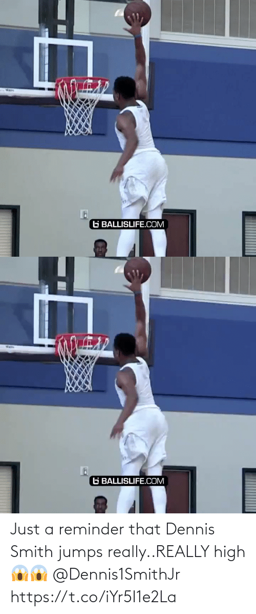 That: Just a reminder that Dennis Smith jumps really..REALLY high 😱😱  @Dennis1SmithJr https://t.co/iYr5I1e2La