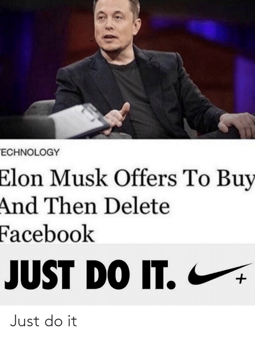 Just do it: Just do it