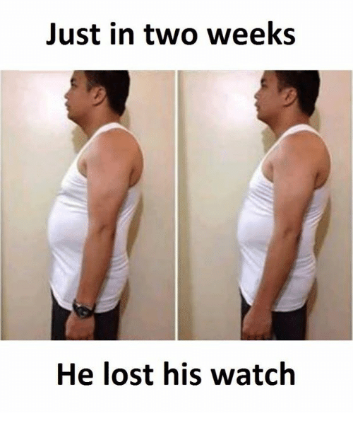 Lost, Watch, and Two Weeks: Just in two weeks  He lost his watch