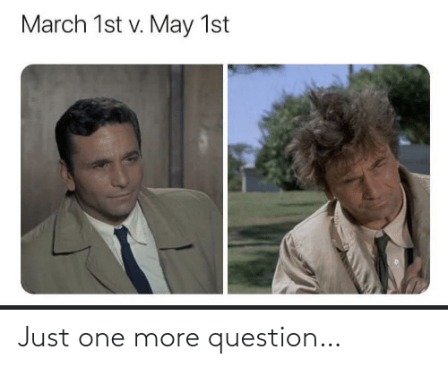 One More: Just one more question…