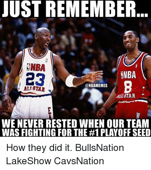 Ali, All Star, and Memes: JUST REMEMBER  SNBA  SNBA  23  @NBAMEMES  ALI STAR  All STAR  WE NEVER RESTED WHEN OURTEAM  WAS FIGHTING FOR THE #1 PLAYOFF SEED How they did it. BullsNation LakeShow CavsNation