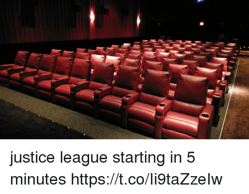 Funny, Justice, and Justice League: justice league starting in 5 minutes https://t.co/Ii9taZzeIw