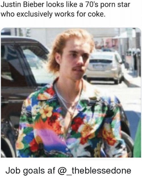 Af, Funny, and Goals: Justin Bieber looks like a 70's porn star  who exclusively works for coke. Job goals af @_theblessedone