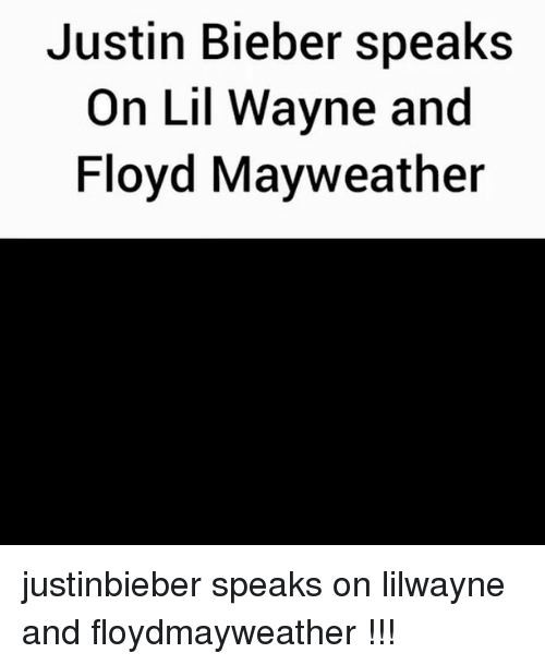 Floyd Mayweather, Justin Bieber, and Lil Wayne: Justin Bieber speaks  On Lil Wayne and  Floyd Mayweather justinbieber speaks on lilwayne and floydmayweather !!!