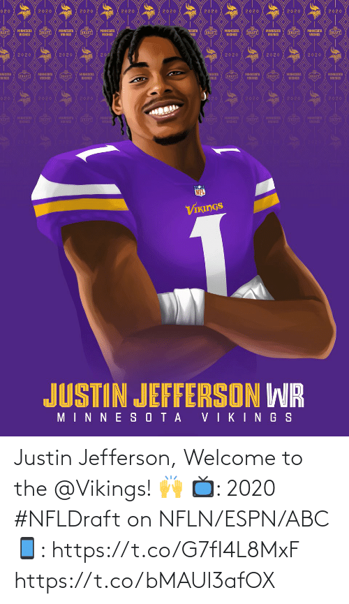Welcome To: Justin Jefferson, Welcome to the @Vikings! 🙌   📺: 2020 #NFLDraft on NFLN/ESPN/ABC 📱: https://t.co/G7fI4L8MxF https://t.co/bMAUl3afOX