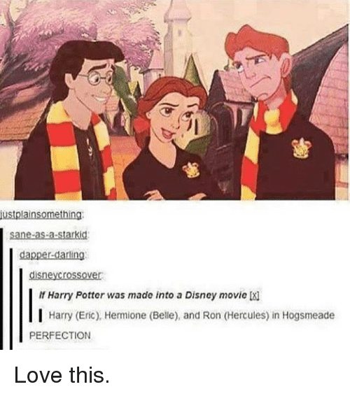 Ronnings: justplainsomething  sane-as-a-starkid  dapper darling  disneycrossover  Harry Potter was made into a Disney movie X]  I Harry (Eric), Hermione (Belle), and Ron (Hercules) in Hogsmeade  PERFECTION Love this.