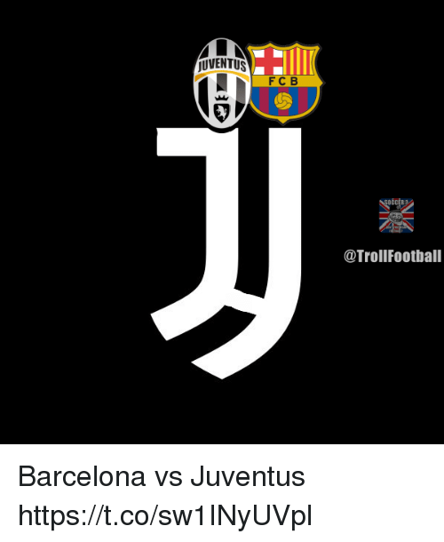 Barcelona, Memes, and Juventus: JUVENTUS  FCB  @TrollFootball Barcelona vs Juventus https://t.co/sw1INyUVpl