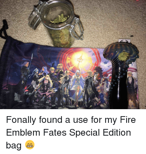 Fire, Weed, and Fate: K Fonally found a use for my Fire Emblem Fates Special Edition bag 😁