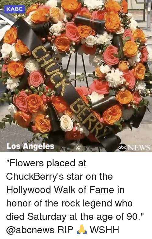 "Memes, 🤖, and Legend: KABC.  Los Angeles  abc NEWS ""Flowers placed at ChuckBerry's star on the Hollywood Walk of Fame in honor of the rock legend who died Saturday at the age of 90."" @abcnews RIP 🙏 WSHH"