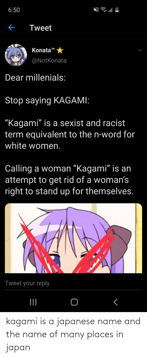 name of: kagami is a japanese name and the name of many places in japan
