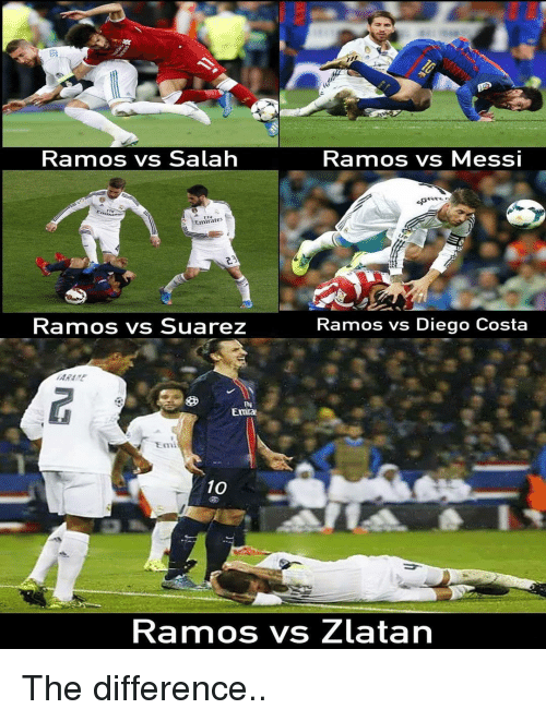 suarez: Kamos vs Salah  Ramos vs MesSI  Emirate  Ramos vs Suarez  Ramos vs Diego Costa  IN  Enira  10  Ramos vs Zlatan The difference..