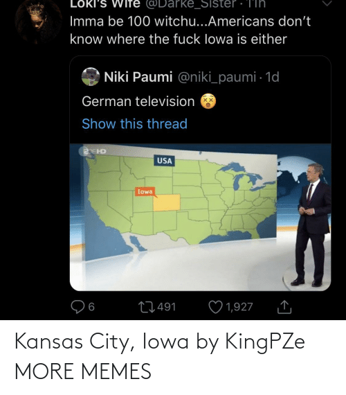 Iowa: Kansas City, Iowa by KingPZe MORE MEMES