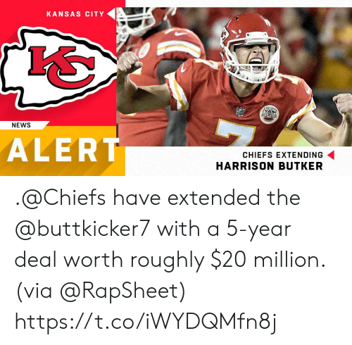Harrison: KANSAS CITY  NEWS  ALERT  CHIEFS EXTENDING  HARRISON BUTKER .@Chiefs have extended the @buttkicker7 with a 5-year deal worth roughly $20 million. (via @RapSheet) https://t.co/iWYDQMfn8j