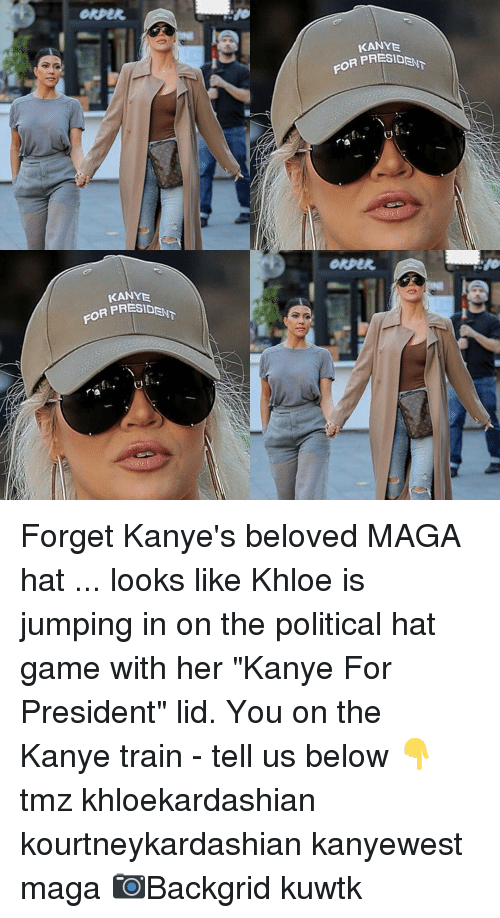 "kuwtk: KANYE  PRESIDENT  FOR PR  Okper  KANY  PRESIDAN Forget Kanye's beloved MAGA hat ... looks like Khloe is jumping in on the political hat game with her ""Kanye For President"" lid. You on the Kanye train - tell us below 👇 tmz khloekardashian kourtneykardashian kanyewest maga 📷Backgrid kuwtk"