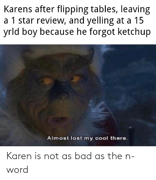 Word: Karen is not as bad as the n-word