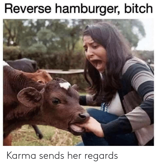 Karma: Karma sends her regards