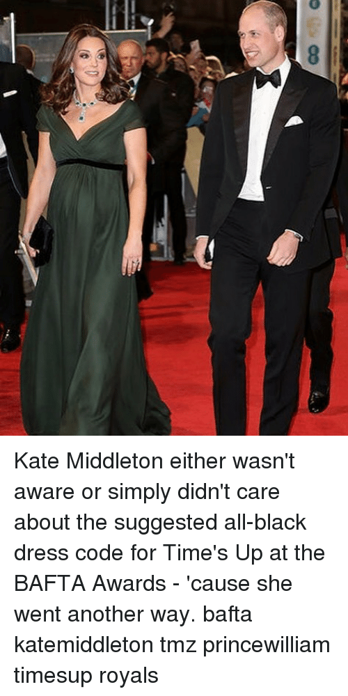 Memes, Black, and Dress: Kate Middleton either wasn't aware or simply didn't care about the suggested all-black dress code for Time's Up at the BAFTA Awards - 'cause she went another way. bafta katemiddleton tmz princewilliam timesup royals