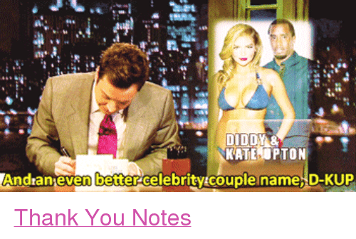 """kate upton: KATE UPTON  And an even better celebrity couple name, D-KUP <p><a href=""""http://www.youtube.com/watch?v=9dZbyKO5b2k"""" target=""""_blank"""">Thank You Notes</a></p>"""