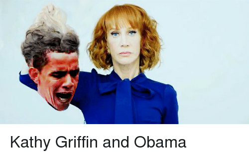 Obama, Kathy Griffin, and Griffin: Kathy Griffin and Obama
