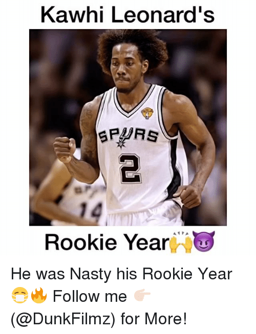 Nasty: Kawhi Leonard's  SPURS  Rookie Year He was Nasty his Rookie Year😷🔥 Follow me 👉🏻(@DunkFilmz) for More!