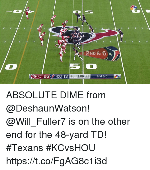 Memes, Texans, and 🤖: KC 26  HOU 13  4th 12:09:12  2nd & 6 ABSOLUTE DIME from @DeshaunWatson!  @Will_Fuller7 is on the other end for the 48-yard TD! #Texans #KCvsHOU https://t.co/FgAG8c1i3d