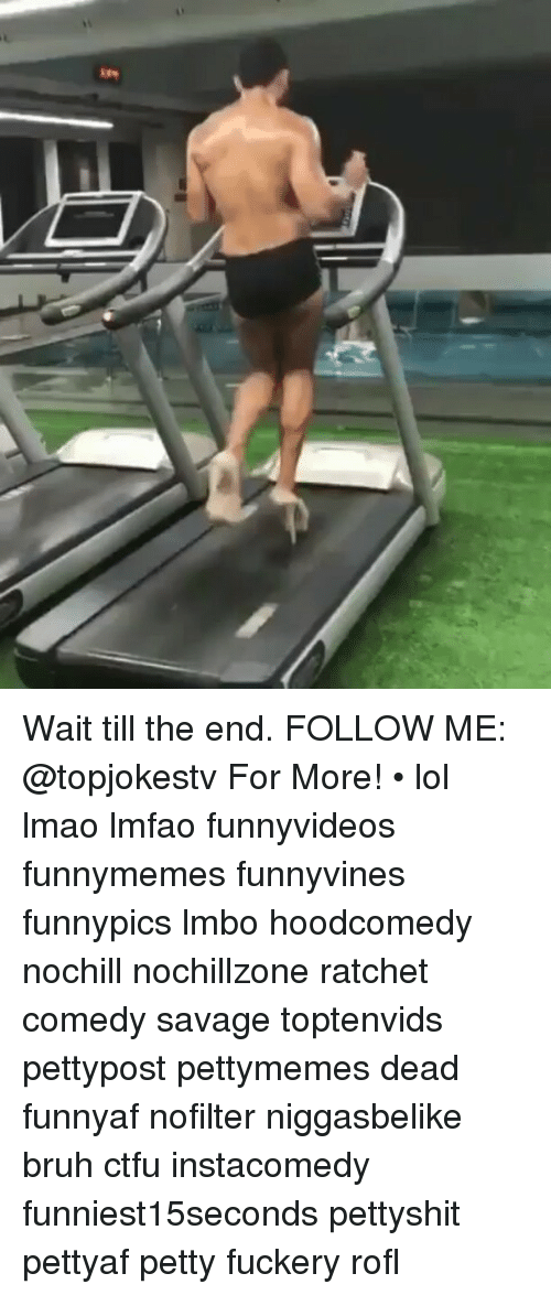 Bruh, Ctfu, and Lmao: kee Wait till the end. FOLLOW ME: @topjokestv For More! • lol lmao lmfao funnyvideos funnymemes funnyvines funnypics lmbo hoodcomedy nochill nochillzone ratchet comedy savage toptenvids pettypost pettymemes dead funnyaf nofilter niggasbelike bruh ctfu instacomedy funniest15seconds pettyshit pettyaf petty fuckery rofl
