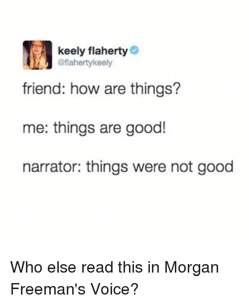 Keely Flaherty Keely Friend How Are Things Me Things Are
