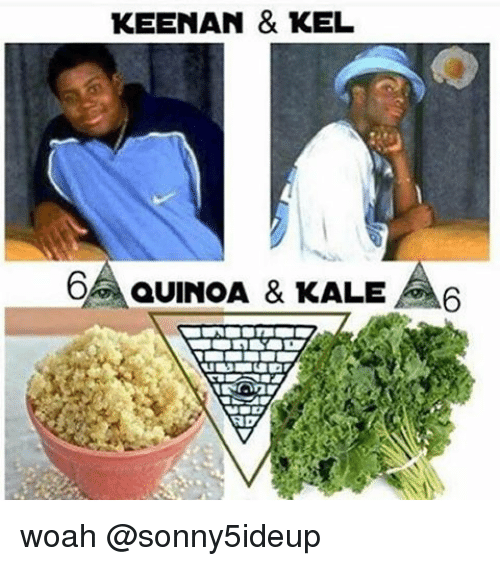 Funny Meme About Kale : Funny quinoa memes of on sizzle bloods