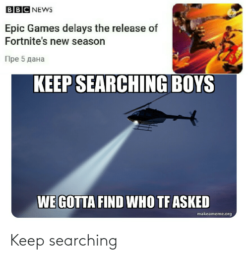Searching: Keep searching