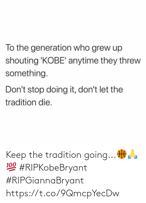SIZZLE: Keep the tradition going...��💯 #RIPKobeBryant #RIPGiannaBryant https://t.co/9QmcpYecDw
