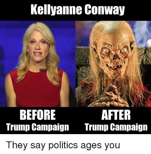 kellyanne conway after before trump campaign trump campaign they say 4656208 kellyanne conway is full of shit page 4