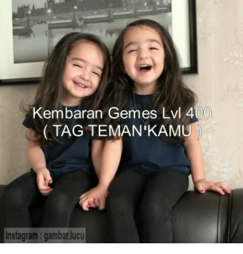 Instagram, Indonesian (Language), and  Tag: Kembaran Gemes Lvl 400  TAG TEMAN'KANM  Instagram: gambarlucu
