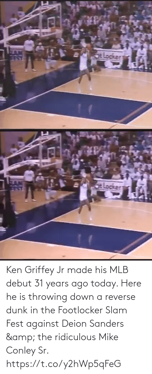 Footlocker: Ken Griffey Jr made his MLB debut 31 years ago today.   Here he is throwing down a reverse dunk in the Footlocker Slam Fest against Deion Sanders & the ridiculous Mike Conley Sr.    https://t.co/y2hWp5qFeG