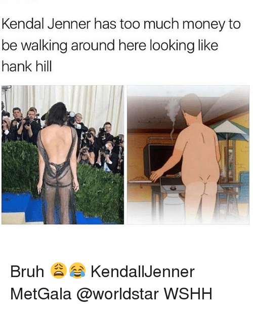 kendal: Kendal Jenner has too much money to  be walking around here looking like  hank hill Bruh 😩😂 KendallJenner MetGala @worldstar WSHH