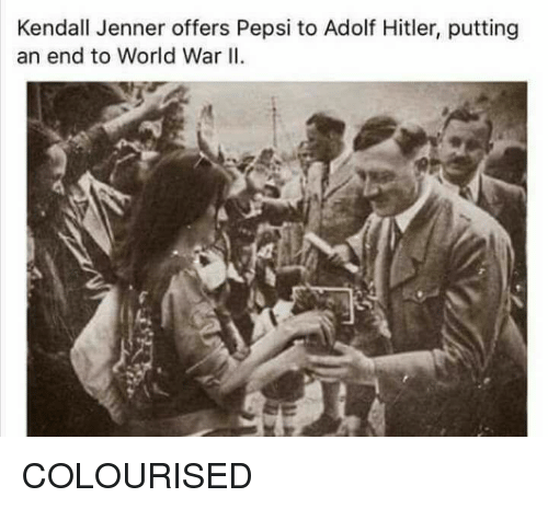 Kendall Jenner, Pepsi, and Hitler: Kendall Jenner offers Pepsi to Adolf Hitler, putting  an end to World War II. COLOURISED