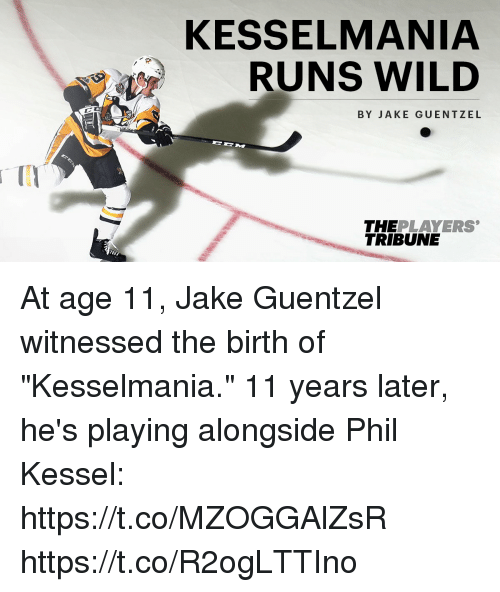 "Memes, Wild, and 🤖: KESSELMANIA  RUNS WILD  BY JAKE GUENTZEL  THE PLAYERS  TRIBUNE At age 11, Jake Guentzel witnessed the birth of ""Kesselmania.""  11 years later, he's playing alongside Phil Kessel: https://t.co/MZOGGAlZsR https://t.co/R2ogLTTIno"