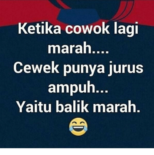 kata2 marah sama pacar  d 25 best memes about indonesian language indonesian